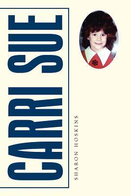 Carri Sue  by  Sharon Hoskins