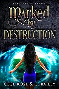 Marked by Destruction (The Marked, #3)