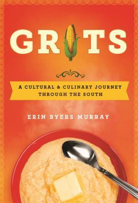 Grits A Cultural and Culinary