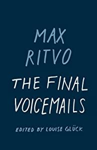 The Final Voicemails: Poems