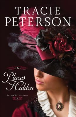 In Places Hidden (Golden Gate Secrets #1)
