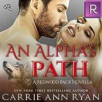 An Alpha's Path (Redwood Pack, #0.5)