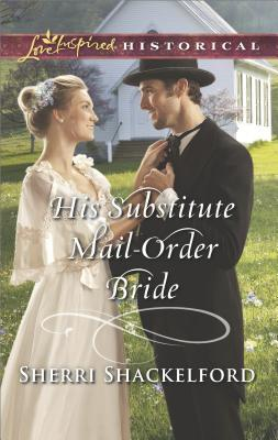 His Substitute Mail-Order Bride