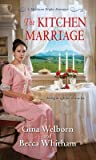 The Kitchen Marriage (Montana Brides #2)