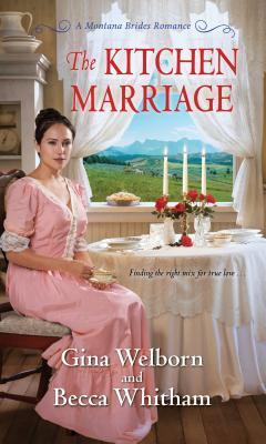 The Kitchen Marriage (Montana Brides #2)
