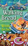 The Walking Bread (A Bread Shop Mystery #3)