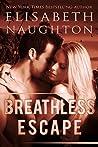Breathless Escape (Aegis, #0.4)