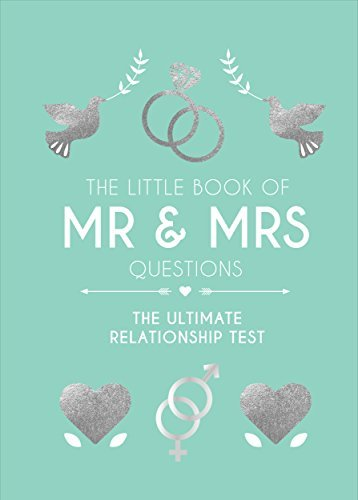 The Little Book of Mr & Mrs Questions The Ultimate Relationship Test (Humour)