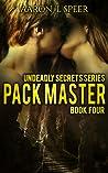 Pack Master (Undeadly Secrets, #4)