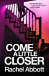 Come A Little Closer (DCI Tom Douglas, #7)