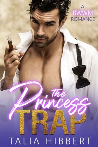The Princess Trap (Dirty British Romance, #1)