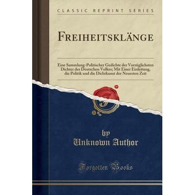 Freiheitskl Nge Eine Sammlung Politischer Gedichte Der