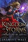 Kingdom of Storms (The Legend of Tariel, #1)