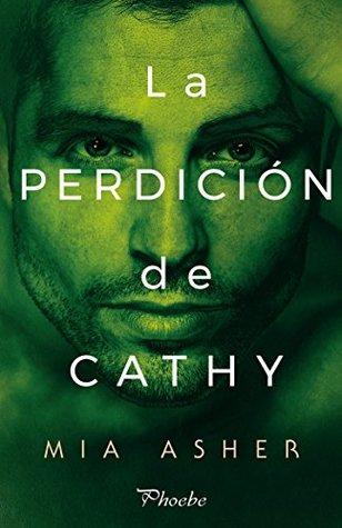 La perdición de Cathy by Mia Asher