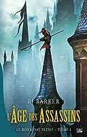 L'Âge des assassins: Le Royaume blessé, T1