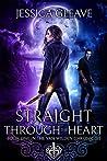 Straight Through the Heart (The Van Wilden Chronicles #1)