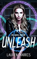 Unleash (Spellhounds #1)