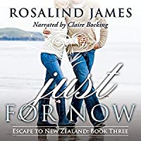 Just for Now (Escape to New Zealand, #3)