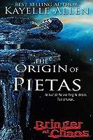 The Origin of Pietas (Bringer of Chaos #1)