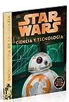 Star Wars - Enciclopedia de la Galaxia: Ciencia y tecnología (Enciclopedia de la galaxia Star Wars, #2)