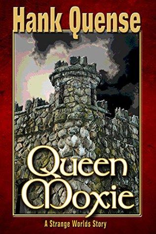Queen Moxie (Princess Moxie Book 3)