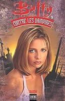 Buffy Contre les Vampires N°1 (SEMIC BOOKS) (Buffy the Vampire Slayer Comic #11 Buffy Season 3)