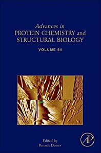 Advances in Protein Chemistry and Structural Biology: 84