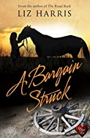 A Bargain Struck (The Heart of the West Book 1)