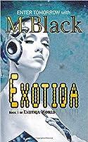 Exotiqa (Exotiqa World #1)