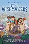 The Wishmakers (Wishmakers, #1)