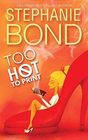 Too Hot to Print