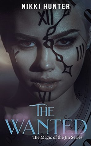 The Wanted (The Magic of the Jin, #2)