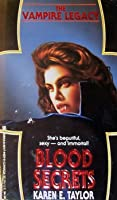 Blood Secrets (The Vampire Legacy, #1)