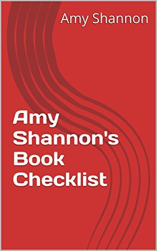 Amy Shannons Book Checklist  by  Amy Shannon
