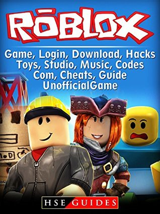 Roblox Game Login Download Hacks Toys Studio Music Codes Com Cheats Guide Unofficial By Hse Guides