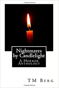 Nightmares by Candlelight: A Horror Anthology