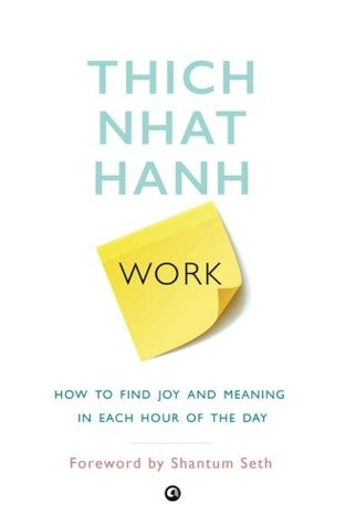 WORK by Thich Nhat Hanh