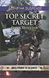 Top Secret Target (Military K-9 Unit #3)