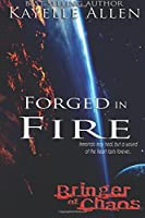 Forged in Fire (Bringer of Chaos #2)