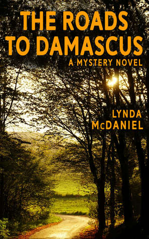 The Roads to Damascus by Lynda McDaniel
