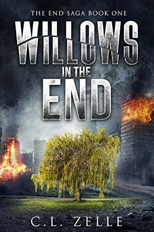 Willows in the End by Christina L. Rozelle