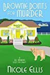 Brownie Points for Murder (Jill Andrews Cozy Mystery #1)
