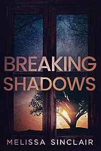 Breaking Shadows (Darkness Falls #2)