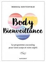 Body Bienveillance : Le programme cocooning pour votre corps et esprit