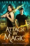 Attack by Magic (Dragon's Gift: The Valkyrie #4)