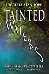 Tainted Waters (Paranormal Peacekeepers #1)