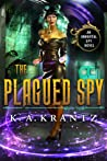 The Plagued Spy (The Immortal Spy, Book 2)