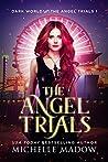The Angel Trials (Dark World: The Angel Trials #1)