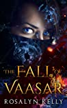 The Fall of Vaasar (In the Heart of the Mountains, #0.5)