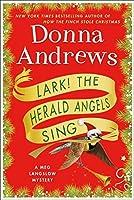 Lark! The Herald Angels Sing: A Meg Langslow Mystery (Meg Langslow Mysteries)